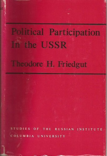 Political Participation in the USSR (Princeton Legacy Library): Theodore H. Friedgut