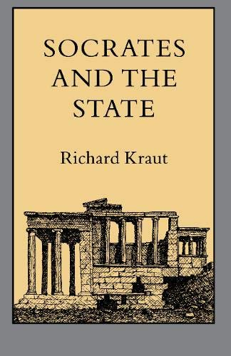 9780691076669: Socrates and the State