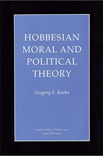 9780691077185: Hobbesian Moral and Political Theory (Studies in Moral, Political, and Legal Philosophy)