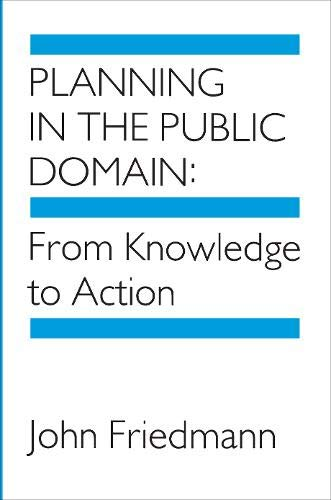 9780691077437: Planning in the Public Domain: From Knowledge to Action