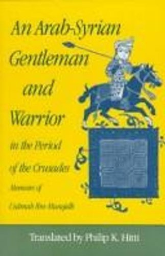 9780691077468: An Arab-Syrian Gentleman and Warrior in the Period of the Crusades