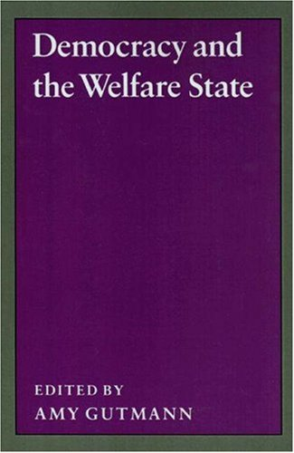 9780691077567: Democracy and the Welfare State (Studies from the Project on the Federal Social Role)