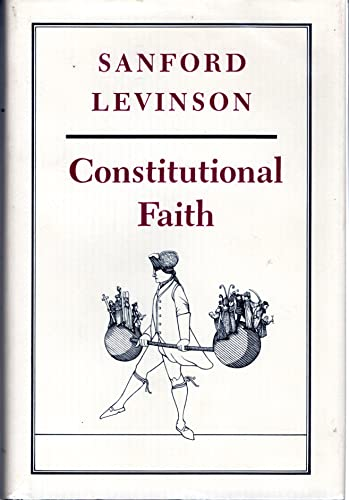 9780691077697: Constitutional Faith