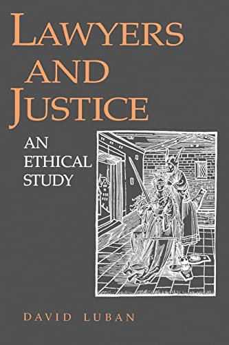 9780691077840: Lawyers and Justice: An Ethical Study