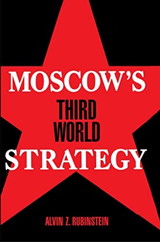 Moscow's Third World Strategy