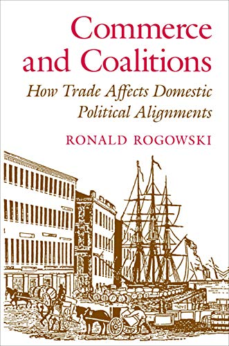 9780691078120: Commerce and Coalitions: How Trade Affects Domestic Political Alignments