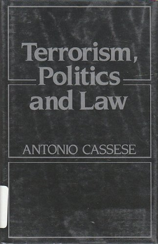 Terrorism, Politics and Law: The Achille Lauro Affair (0691078386) by Antonio Cassese
