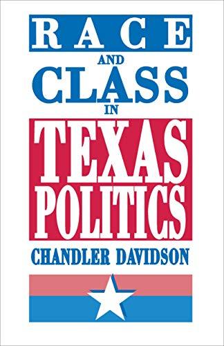 Race and Class in Texas Politics: Davidson, Chandler