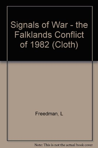 9780691078908: Signals of War: The Falklands Conflict of 1982 (Princeton Legacy Library)