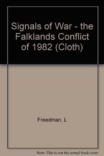 9780691078908: Signals of War: The Falklands Conflict of 1982