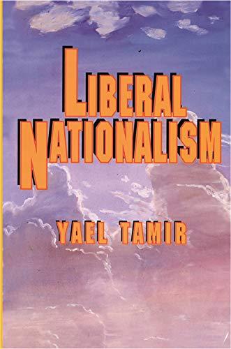 9780691078939: Liberal Nationalism