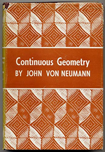 9780691079288: Continuous Geometry (PMS-25) (Princeton Mathematical Series)