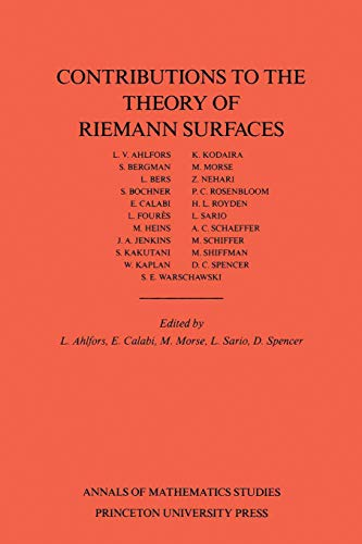 Contributions to the Theory of Riemann Surfaces. (AM-30) (Paperback)