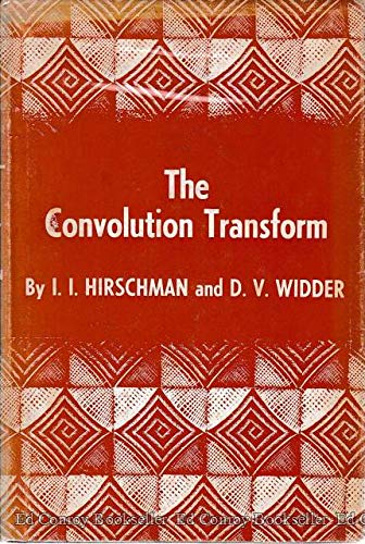 9780691079400: The Convolution Transform