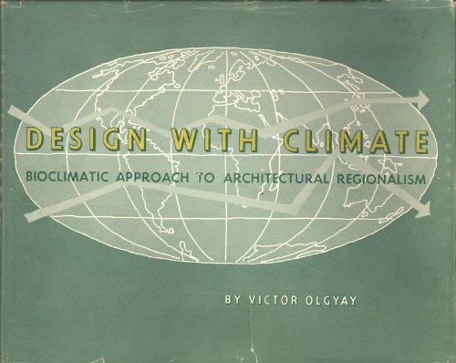 9780691079431: Design with Climate: Bioclimatic Approach to Architectural Regionalism