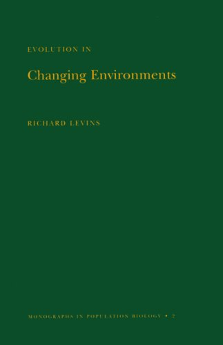 9780691079592: Evolution in Changing Environments: Some Theoretical Explorations. (MPB-2) (Monographs in Population Biology)