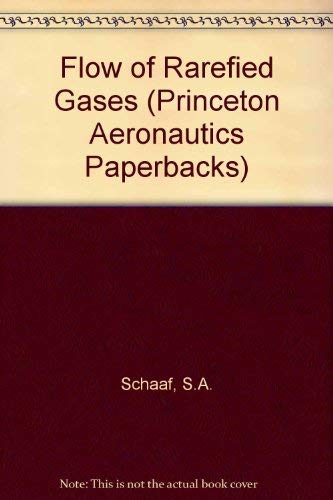9780691079646: Flow of Rarefied Gases (Princeton Legacy Library)