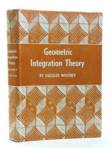 9780691079721: Geometric Integration Theory