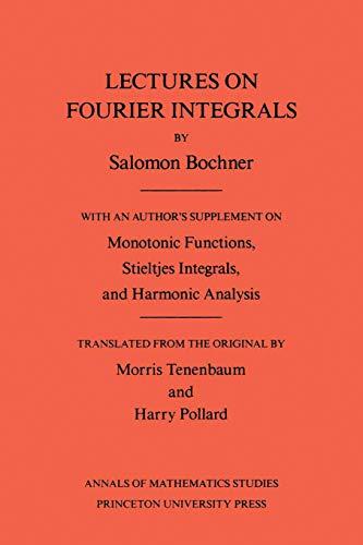 9780691079943: Lectures on Fourier Integrals (Annals of Mathematics Studies)