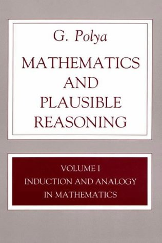 9780691080055: Mathematics and Plausible Reasoning, Volume 1: Induction and Analogy in Mathematics (v. 1)