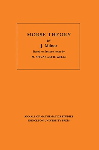 9780691080086: Morse Theory (Annals of Mathematic Studies AM-51)
