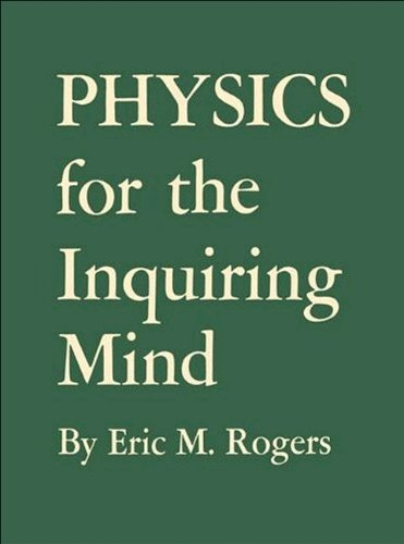 9780691080161: Physics for the Inquiring Mind: The Methods, Nature, and Philosophy of Physical Science