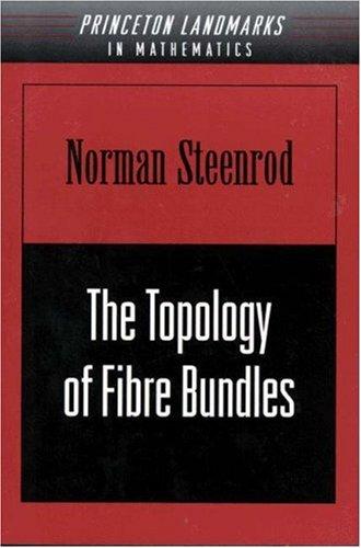 9780691080550: Topology of Fibre Bundles