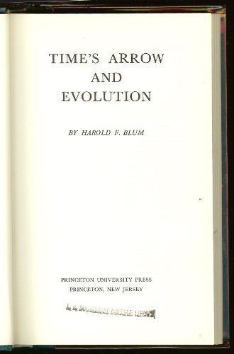 Time's Arrow and Evolution: Blum, Harold F.