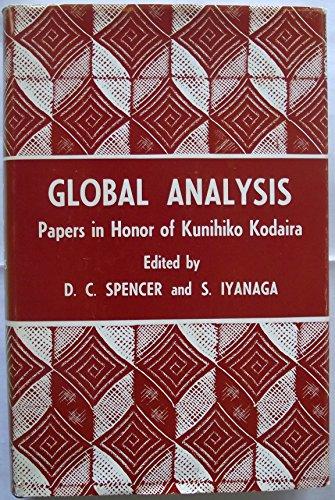 Global Analysis; Papers in Honor of Kunihiko: Spencer, D. C.,