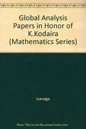 9780691080772: Global Analysis: Papers in Honor of K. Kodaira (Princeton Mathematical Series, vol. 29)