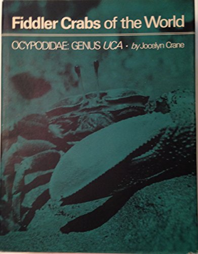 Fiddler Crabs of the World: Crane, Jocelyn