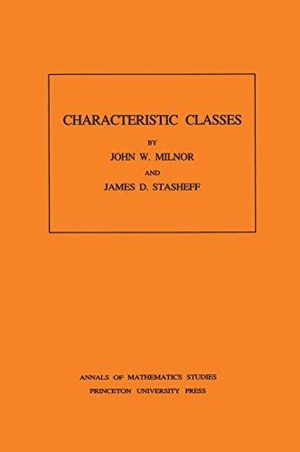 Characteristic Classes. (AM-76): Milnor, John, Stasheff,