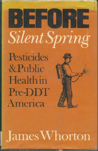 9780691081397: Before Silent Spring: Pesticides and Public Health in Pre-DDT America