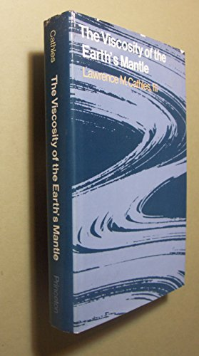 The Viscosity of the Earth's Mantle;: Cathles, Lawrence M. III,