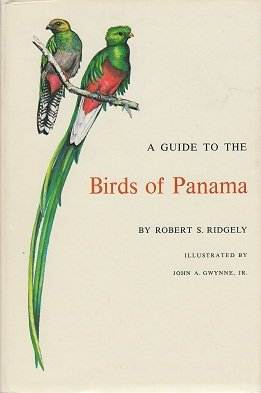 9780691081748: A Guide to the Birds of Panama