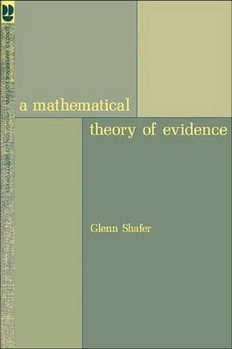 9780691081755: A Mathematical Theory of Evidence