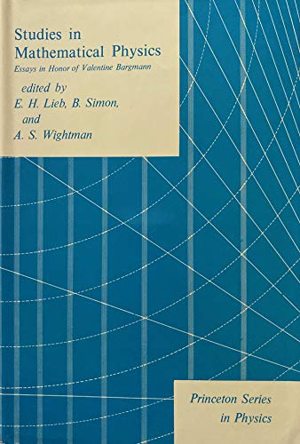 9780691081809: Studies in Mathematical Physics: Essays in Honor of Valentine Bargmann (Princeton Series in Physics)