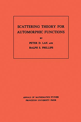 9780691081847: Scattering Theory for Automorphic Functions. (AM-87), Volume 87 (Annals of Mathematics Studies)