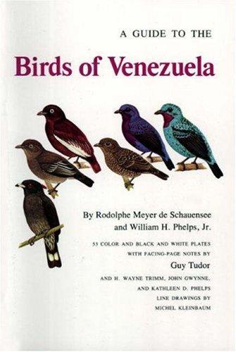 9780691081885: A Guide to the Birds of Venezuela