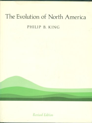 Evolution of North America (Princeton Legacy Library): Philip Burke King