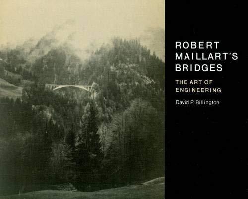 9780691082035: Robert Maillart's Bridges