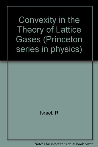 9780691082097: Convexity in the Theory of Lattice Gases (Princeton Series in Physics)