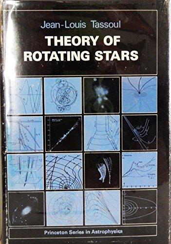 THEORY OF ROTATING STARS.: Tassoul, Jean-Louis