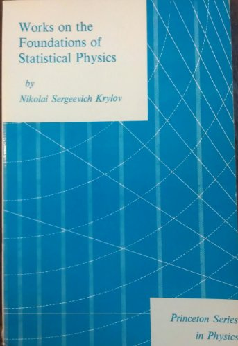 9780691082271: Works on the Foundations of Statistical Physics (Princeton Legacy Library)