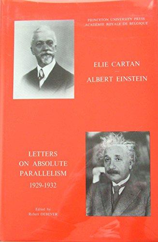 9780691082295: Elie Cartan- Albert Einstein: Letters on Absolute Parallelism, 1929-1932