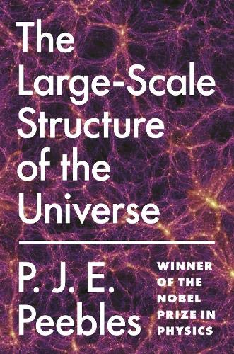 9780691082394: Large-Scale Structure of the Universe (Princeton Series in Physics)