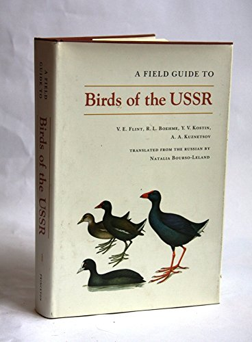 9780691082448: A Field Guide to Birds of Russia and Adjacent Territories