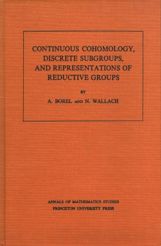 9780691082486: Continuous Cohomology, Discrete Subgroups, and Representations of Reductive Groups. (AM-94) (Annals of Mathematics Studies)
