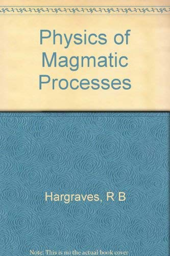 9780691082592: Physics of Magmatic Processes (Princeton Legacy Library)