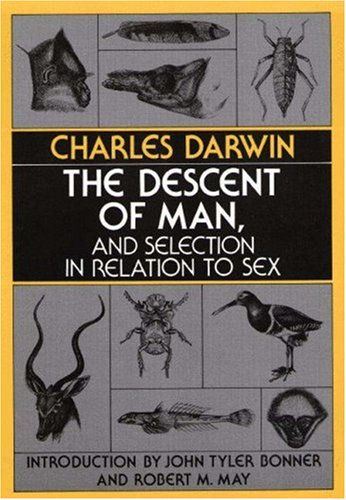 9780691082783: The Descent of Man, and Selection in Relation to Sex
